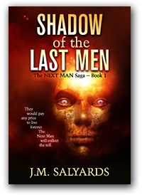 Shadow of the Last Men by J. M. Salyards